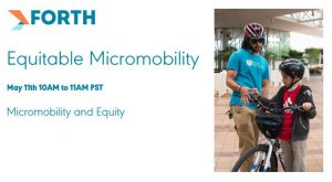 Forth Webinar: Equitable Micromobility
