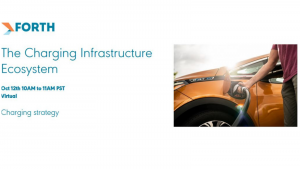 Forth Webinar: The Charging Infrastructure Ecosystem