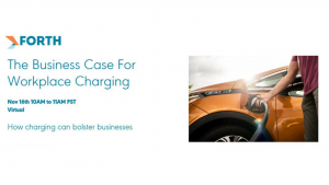 Forth Webinar: The Business Case For Workplace Charging