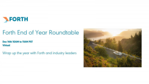 Forth Webinar: Forth End of Year Roundtable